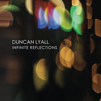Duncan Lyall - Infinite Reflections